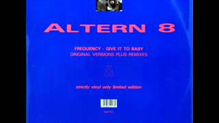 Altern 8 - Frequency (Hallucin 8 Mix)
