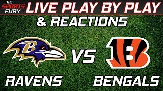 Baltimore Ravens vs Cincinnati Bengals | Live Play-By-Play & Reactions