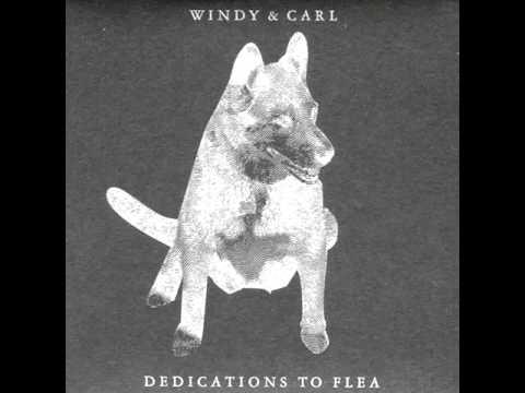 Windy & Carl - Ode to a Dog
