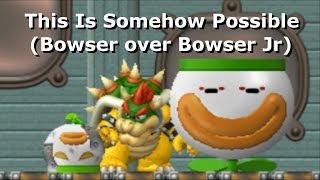 This Is Somehow Possible (Bowser over Bowser Jr)