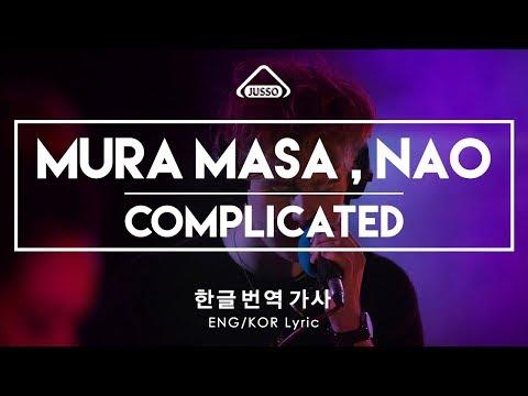 Mura Masa , NAO - Complicated [한글 /가사/ 번역 , ENG - KOR Lyric Video ]