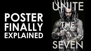 Aquaman: Unite The Seven Poster Explained