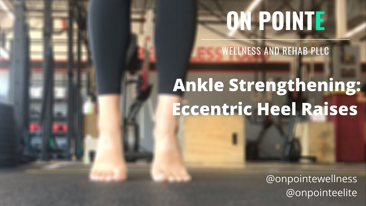 5 Heel Raise Variations to Improve your Ankle Strength