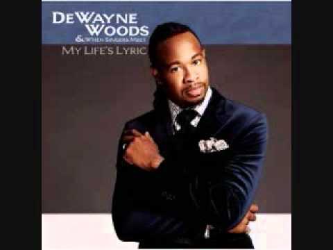 DeWayne Woods - What Kind of Love