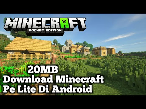 (20MB) Download Minecraft Pe Lite Di Android - Link Mediafire