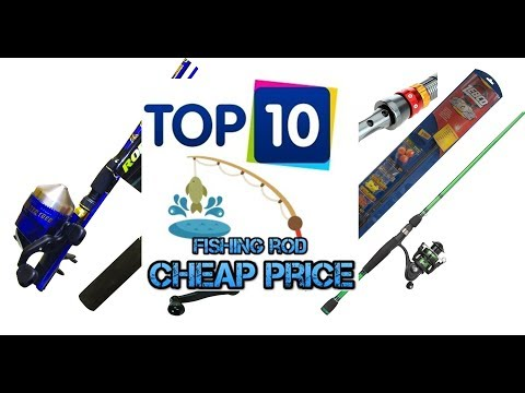 Top 10 Popular Fishing Rod Brands Cheap Rate & High Quality 2017
