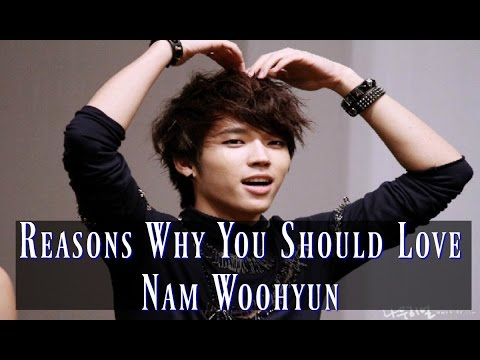 Reasons Why You Should Love Nam Woohyun
