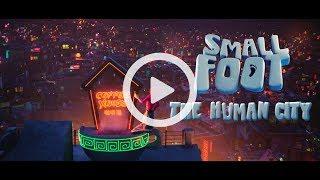 SMALLFOOT: The Human City