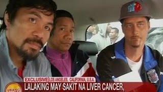 UB: Lalaking may sakit na liver cancer, nakapiling ang kanyang idolong si Pacquiao