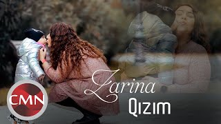 Zarina - Qizim (Yeni Klip 2021)