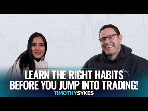 Learn the Right Habits Before You Jump Into Trading!