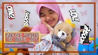 Video SKINCARE ROUTINE TER-SIMPLE 2017! All Drugstore Products! NO CREAM DOKTER AT ALL🚫😎 download MP3, 3GP, MP4, WEBM, AVI, FLV Desember 2017