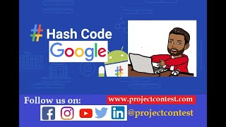 Google Hash code (2020) I Google Coding Competition I Projectcontest.com