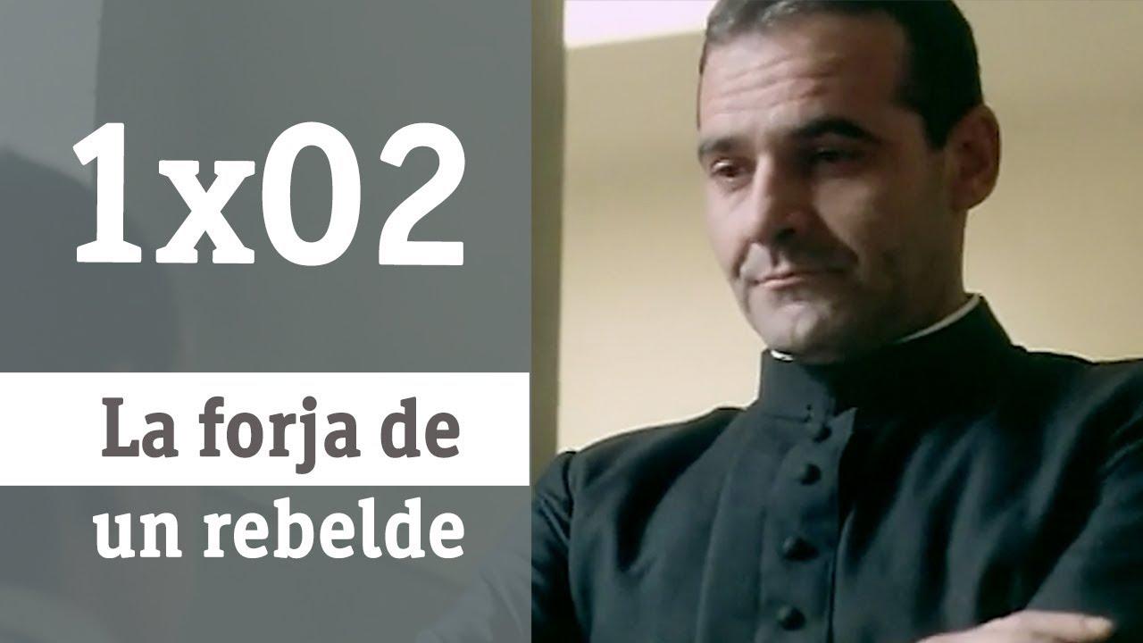 La Forja De Un Rebelde Capítulo 2 Rtve Archivo Youtube
