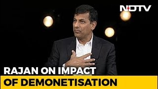 Demonetisation Was A Bad Idea: Raghuram Rajan To NDTV