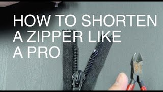 How to Shorten a Zipper Like a Pro