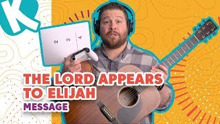 THE LORD APPEARS TO ELIJAH MESSAGE | Kids on the Move