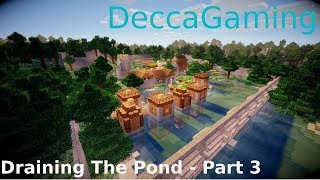 Minecraft Timelapse - Draining The Pond - Part 3