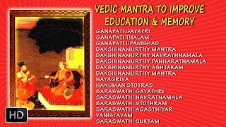 Vedic Mantra to Improve Education and Memory - Dr.R.Thiagarajan