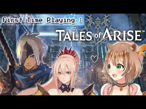 【TALES OF ARISE】FIRST TIME PLAYING TALES OF ARISE !!!!【SPOILER ALERT】
