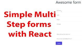 Multi Step Forms in React - Beginners tutorial