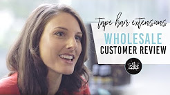 ZALA tape in hair extensions- wholesale customer review