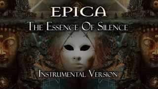 Epica - The Essence Of Silence (Instrumental Version)