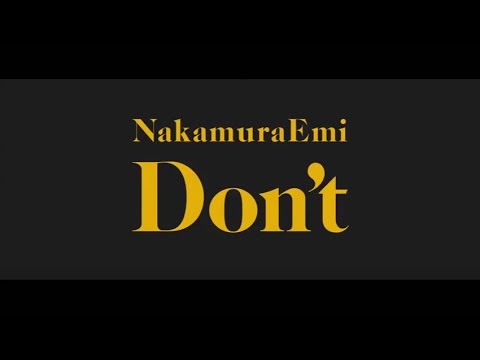 Don't / NakamuraEmi