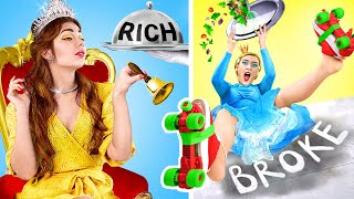 Rich vs Broke / The Story of Princesses