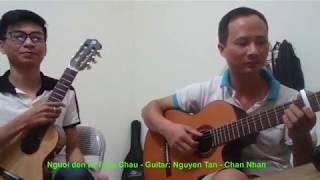 Người đến từ Triều Châu - Guitar: Nguyễn Tân - Chân Nhân