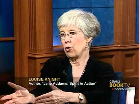 """Book TV: Louise Knight, """"Jane Addams: Spirit in Action"""""""