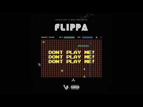 Skippa Da Flippa - Don't Play Me (Official Audio)