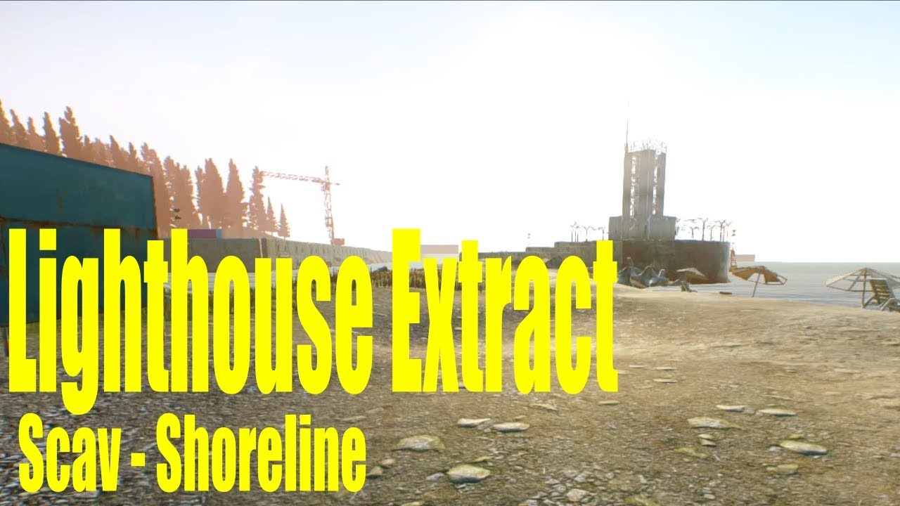 Escape From Tarkov - Lighthouse Extract (scav, shoreline)