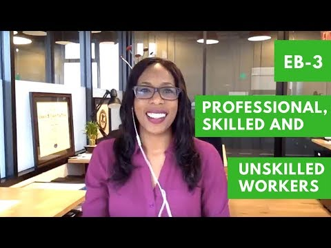 EB-3 Professionals, Skilled Workers & Other Workers (Pathways to a Green Card - Part 9)