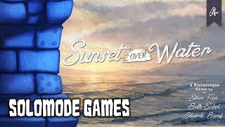 Solo Play-through of Sunset Over Water with Solomode Games