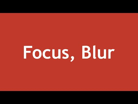 [ JQuery In Arabic ] #33 - Events Reference - Focus, Blur