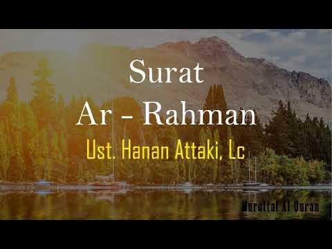Surat Ar Rahman Bikin Nangis Ustadz Hanan Attaki