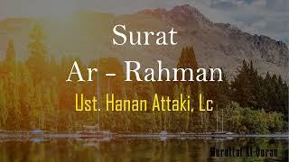 Download lagu Surat Ar Rahman bikin nangis Ustadz Hanan Attaki