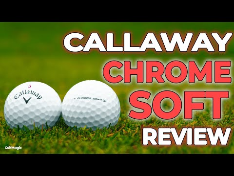 THIS IS WHY You should play Callaway Chrome Soft Golf Balls! Best Golf Balls 2021