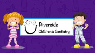 Riverside Children's Dentistry - New Office Tour