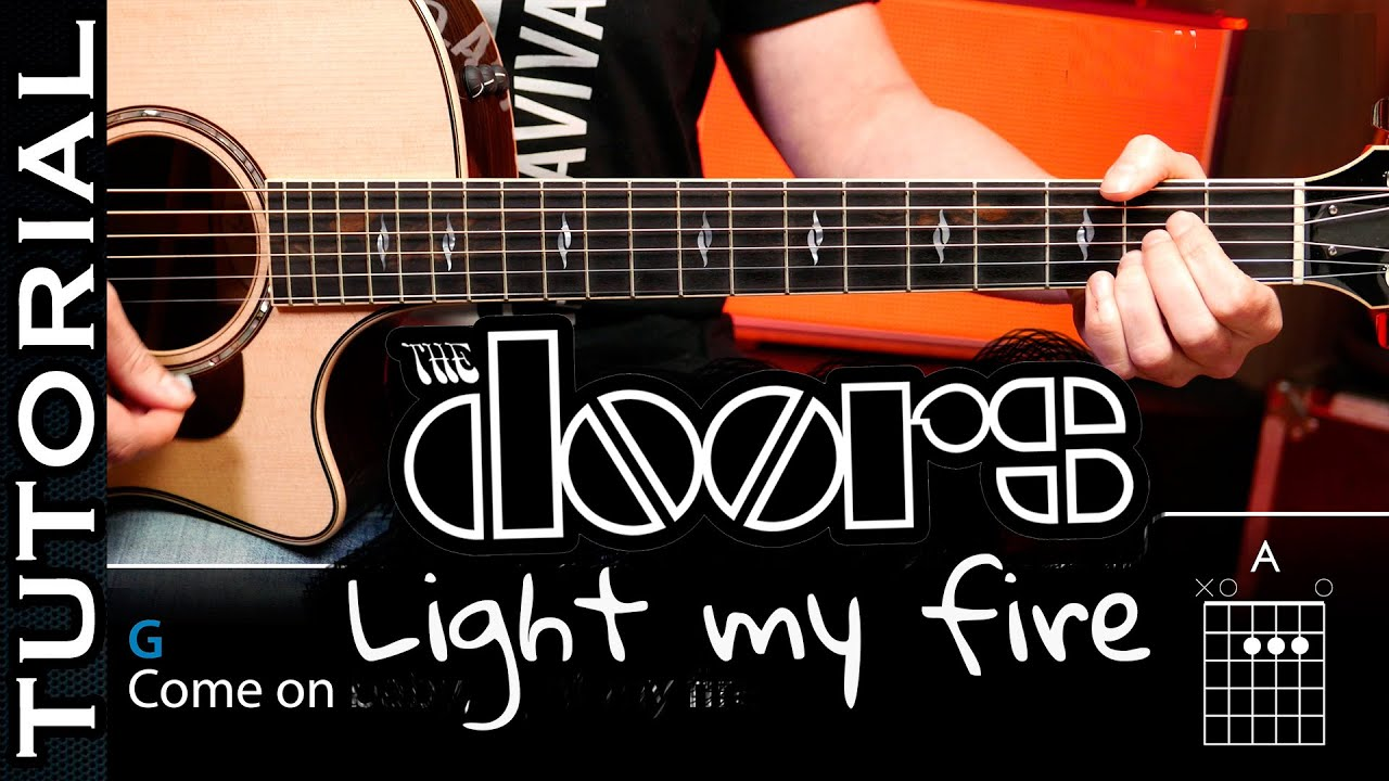 C U00f3mo Tocar Light My Fire De The Doors En Guitarra Tutorial