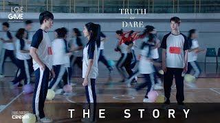 ต้น ธนษิต - TRUTH or DARE [ THE STORY ]