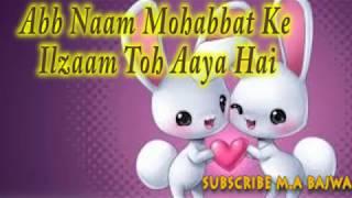 Ab Naam Mohabbat Ke Song |By M.A Bajwa|
