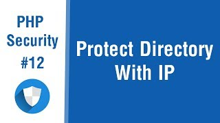 PHP Security Tips In Arabic #12 - Protect Directory With IP