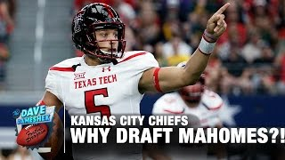 Why Did Chiefs Take Mahomes in 2017 NFL Draft?! | Dave Dameshek Football Program