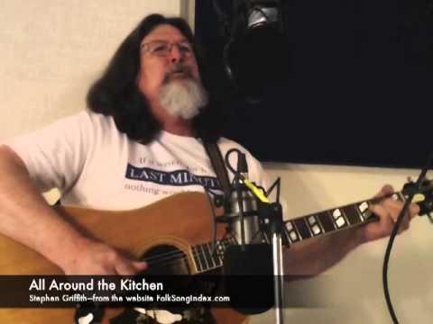 All Around the Kitchen | FolkSongIndex.com