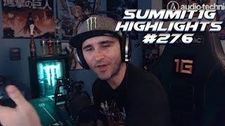 Summit1G Stream Highlights #276