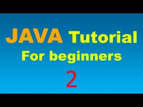 Java Tutorials part 2 | java tutorial for beginners | Java