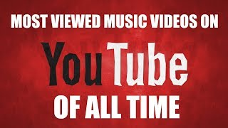 Most Viewed Music Videos Of All Time | YouTube | 06/18 | ChartExpress
