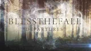 Watch Blessthefall Departures video